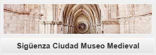 Sigüenza Ciudad Museo Medieval
